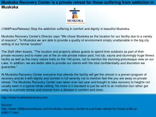Muskoka Recovery Center is a private retreat for those suffe