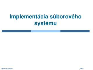 Implementácia súborového systému