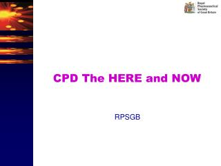 CPD The HERE and NOW