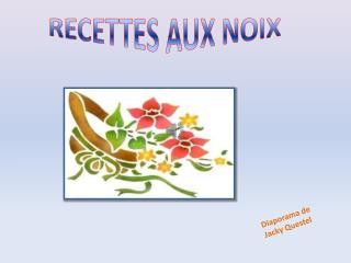 RECETTES AUX NOIX
