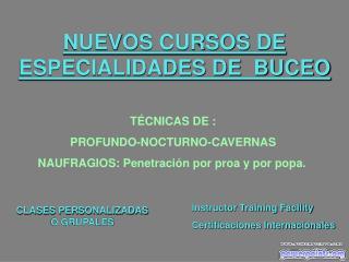 NUEVOS CURSOS DE ESPECIALIDADES DE  BUCEO