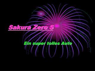 Sakura Zero S