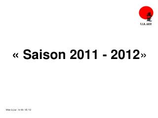 « Saison 2011 - 2012 »