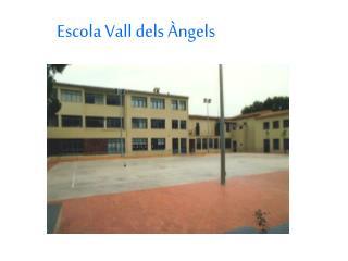 Escola Vall dels Àngels