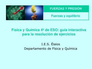 Física y Química 4º de ESO: guía interactiva para la resolución de ejercicios