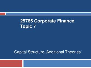 25765 Corporate Finance Topic  7