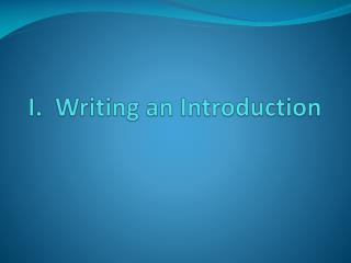 I.  Writing an Introduction