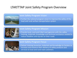 LTAP/TTAP Joint Safety Program Overview