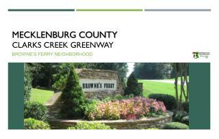 Mecklenburg County Clarks Creek Greenway