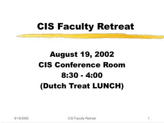 CIS Faculty Retreat