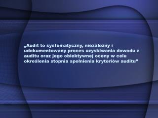 Dokumentowanie wynik�w auditu