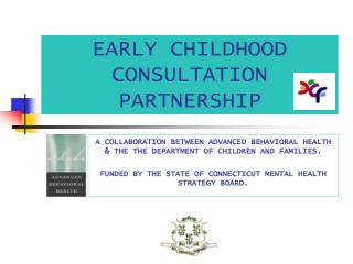 EARLY CHILDHOOD CONSULTATION PARTNERSHIP