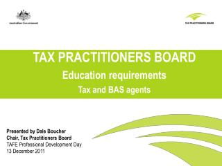 TAX PRACTITIONERS BOARD Education requirements Tax and BAS agents