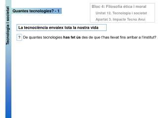 Quantes tecnologies? - 1