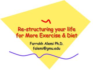 Re-structuring your life for More Exercise & Diet