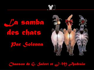 La samba  des chats