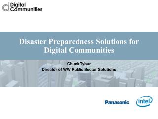 Disaster Preparedness Solutions for  Digital Communities