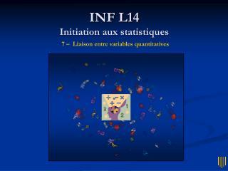 INF L14 Initiation aux statistiques 7 –  Liaison entre variables quantitatives