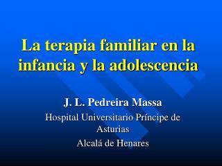 La terapia familiar en la infancia y la adolescencia