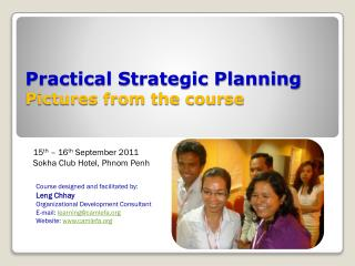 Practical Strategic Planning Pictures from the course