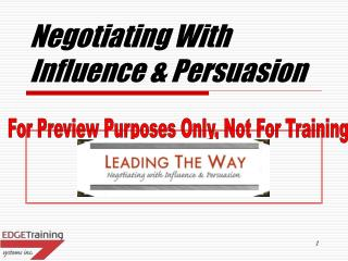 Negotiating With Influence & Persuasion