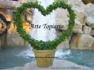 Arte Topiario