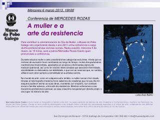 Mércores 6 marzo 2013, 19h00 Conferencia de MERCEDES ROZAS