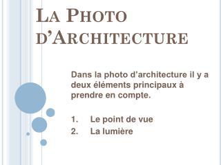 La Photo d�Architecture