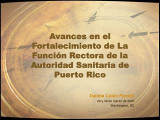 Avances en el Fortalecimiento de La Función Rectora de la Autoridad Sanitaria de Puerto Rico
