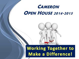 Cameron Open House 2014-2015