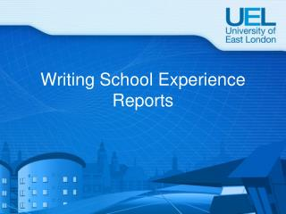 Writing School Experience Reports