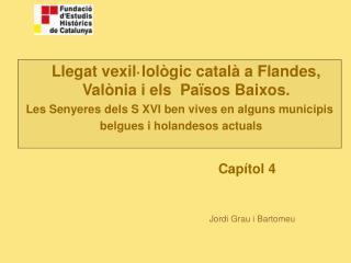 Llegat vexil·lològic català a Flandes, Valònia i els  Països Baixos.