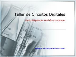 Taller de  Circuitos Digitales