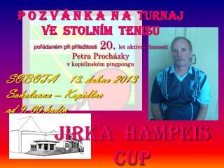 JIRKA  HAMPEIS  CUP