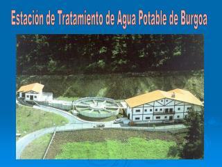 Estación de Tratamiento de Agua Potable de Burgoa