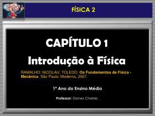 CAPÍTULO 1 Introdução à Física