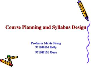 Course Planning and Syllabus Design