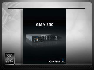 GMA 350 Features