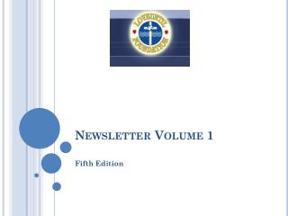 Newsletter Volume 1