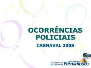 OCORRÊNCIAS POLICIAIS
