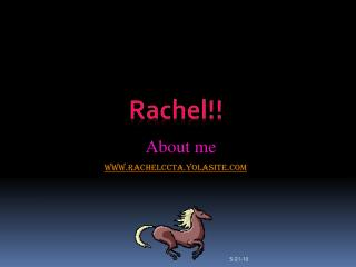 Rachel!!