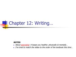Chapter 12: Writing