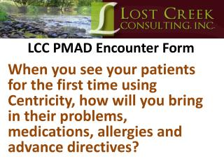 LCC PMAD Encounter Form