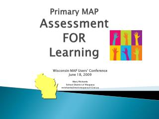 Primary MAP Assessment  FOR  Learning