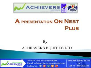 A PRESENTATION On Nest Plus