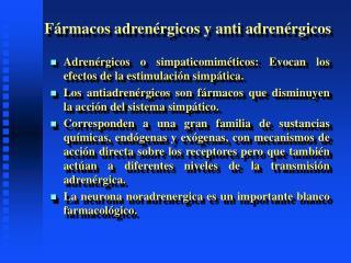 Fármacos adrenérgicos y anti adrenérgicos