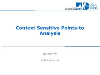 Context Sensitive Points-to Analysis
