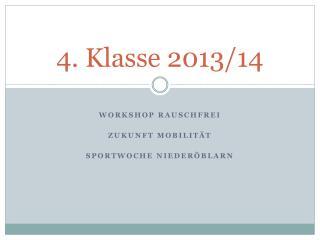 4. Klasse 2013/14
