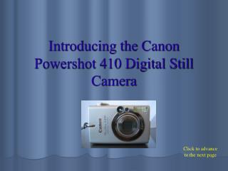 Introducing the Canon Powershot 410 Digital Still Camera