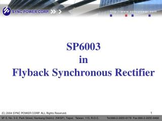 SP6003 in Flyback Synchronous Rectifier